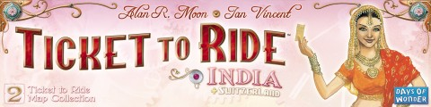 Ticket to Ride India banner