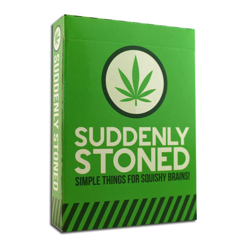 Suddenly Stoned